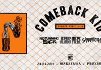 Comeback Kid w Warszawie! No Turning Back, Jesus Piece i Sharptooth w roli supportów