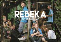 """Zespół Rebeka powraca z nowym albumem """"Post Dreams"""""""