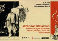 Smoke Over Warsaw w Warszawie