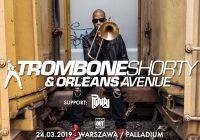 Trombone Shorty & Orleans Avenue + P.Unity w Warszawie
