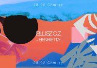 Bluszcz, Henrietta w Warszawie