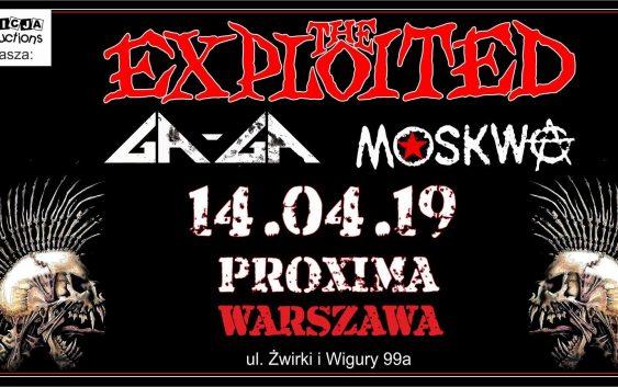 The Exploited, Ga-ga, Moskwa Warszawa