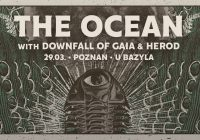 The Ocean, Dawnfall Of Gaia, Herod w Poznaniu