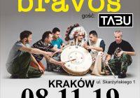 Indios Bravos, Tabu w Krakowie