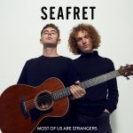 Seafret Most Of US Are Strangers