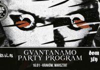 Guantanamo Party Program, O.D.R.A., Dom Zły w Krakowie
