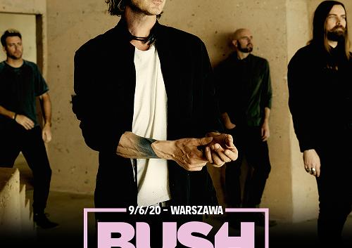 BUSH - WARSZAWA