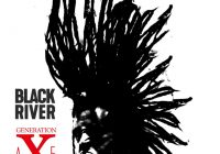 "BLACK RIVER – premiera ""Generation aXe"" i trasa koncertowa"