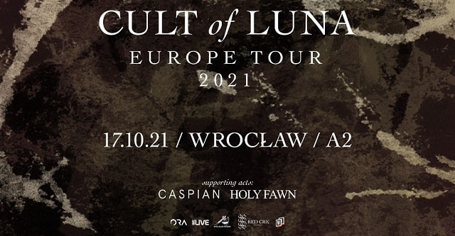 Cult Of Luna, Caspian, Holy Fawn, Koncert