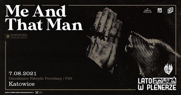 Me and that man, koncert w katowicach