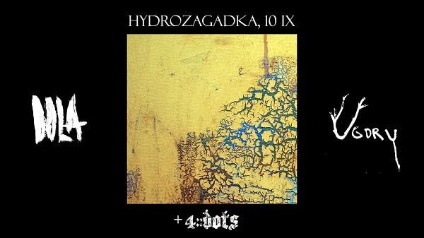 Dola, Ugory, 4Dots koncert Warszawa