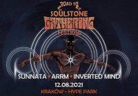 Road To Soulstone Gathering: Sunnata,  ARRM, Inverted Mind w Krakowie
