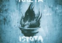 """KRZTA zapowiada nowy album! Posłuchaj singla """"Istota"""""""