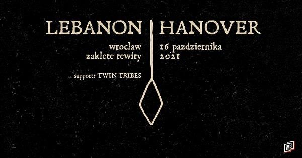 Lebanon Hanover, koncert Wrocław