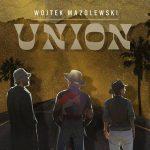 Wojtek Mazolewski - Union